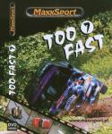 Too-Fast-7etu